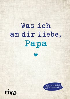 Was ich an dir liebe, Papa - Reinwarth, Alexandra