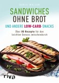 Sandwiches ohne Brot und andere Low-Carb-Snacks