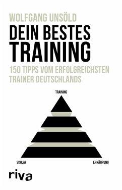 Dein bestes Training - Unsöld, Wolfgang