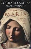 Inchiesta su Maria. La storia vera della fanciulla che divenne mito