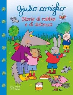 Giulio Coniglio storie di rabbia e dolcezza - Costa, Nicoletta