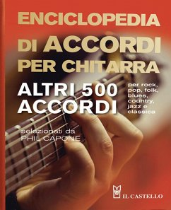 Enciclopedia di accordi per chitarra. Altri 500 accordi - Capone, Phil