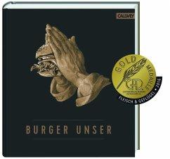 Burger Unser - Tzschirner, Hubertus; Lecloux, Nicolas; Vilgis, Thomas; Jorra, Nils