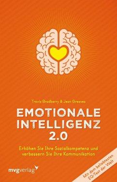 Emotionale Intelligenz 2.0 - Bradberry, Travis; Greaves, Jean