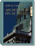 Architecture Fin-de-Siècle, 3 Bde.