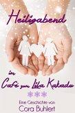 Heiligabend im Café zum Lila Kakadu (eBook, ePUB)