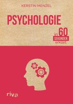 Psychologie in 60 Sekunden erklärt - Menzel, Kerstin