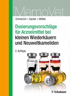 Dosierungsvorschläge für Arzneimittel bei kleinen Wiederkäuern und Neuweltkameliden - Emmerich, Ilka U.;Ganter, Martin;Wittek, Thomas
