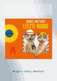 Letzte Runde / Erdmännchen Ray & Rufus Bd.5, 1 MP3-CD (DAISY Edition)