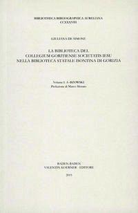 La Biblioteca del Collegium Goritiense Societatis Iesu nella Biblioteca...
