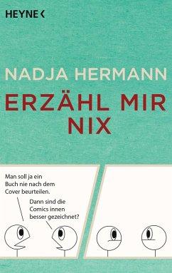 Erzähl mir nix (eBook, ePUB) - Hermann, Nadja