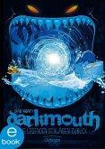 Die Legenden schlagen zurück / Darkmouth Bd.3 (eBook, ePUB)