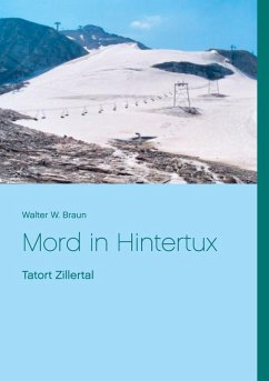 Mord in Hintertux (eBook, ePUB) - Braun, Walter W.