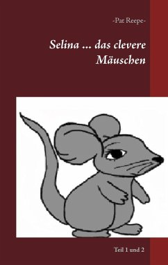 Selina ... das clevere Mäuschen (eBook, ePUB)