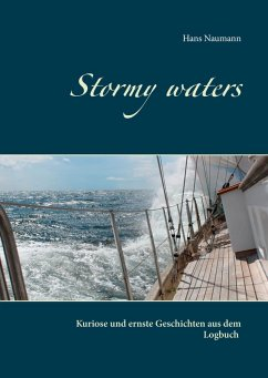 Stormy waters (eBook, ePUB) - Naumann, Hans