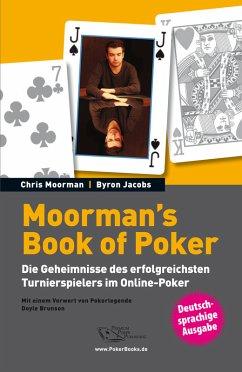 Moorman's Book of Poker (eBook, ePUB) - Chris Moorman; Byron Jacobs
