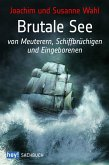 Brutale See (eBook, ePUB)