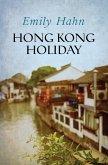 Hong Kong Holiday (eBook, ePUB)