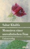 Memoiren einer unrealistischen Frau (eBook, ePUB)