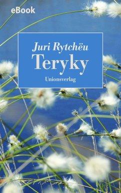 Teryky (eBook, ePUB) - Rytchëu, Juri