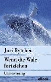 Wenn die Wale fortziehen (eBook, ePUB)