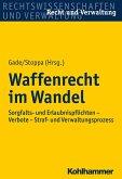 Waffenrecht im Wandel (eBook, ePUB)