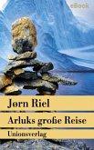 Arluks große Reise (eBook, ePUB)