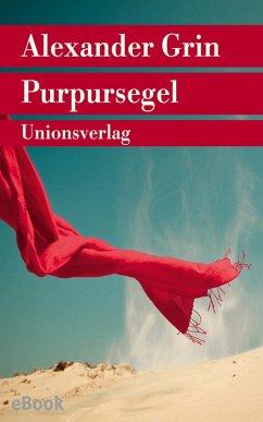 Purpursegel (eBook, ePUB) - Grin, Alexander