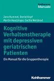 Kognitive Verhaltenstherapie mit depressiven geriatrischen Patienten (eBook, ePUB)