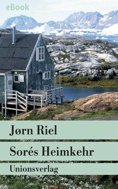 Sorés Heimkehr (eBook, ePUB) - Riel, Jørn