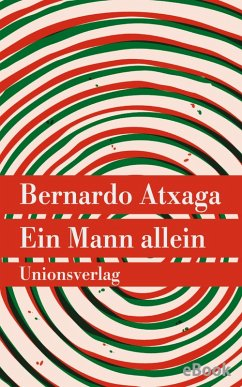 Ein Mann allein (eBook, ePUB) - Atxaga, Bernardo