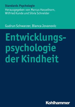 Entwicklungspsychologie der Kindheit (eBook, PDF) - Schwarzer, Gudrun; Jovanovic, Bianca
