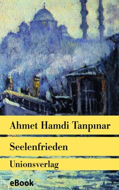 Seelenfrieden (eBook, ePUB) - Tanpinar, Ahmet Hamdi
