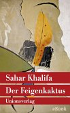 Der Feigenkaktus (eBook, ePUB)