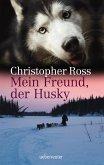 Mein Freund, der Husky (eBook, ePUB)