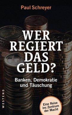 Wer regiert das Geld? (eBook, ePUB)