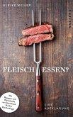 Fleisch essen? (eBook, ePUB)