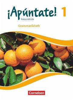 ¡Apúntate! - Nueva edición - Band 1 - Grammatik...
