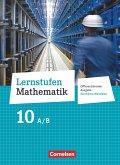Lernstufen Mathematik 10. Schuljahr - Differenzierende Ausgabe Nordrhein-Westfalen - Schülerbuch