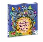 Das klingende Märchenschloss, m. Audio-CD