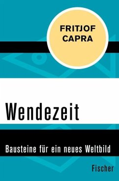 Wendezeit (eBook, ePUB) - Capra, Fritjof