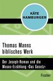 Thomas Manns biblisches Werk (eBook, ePUB)