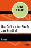 Das Café an der Straße zum Friedhof (eBook, ePUB)