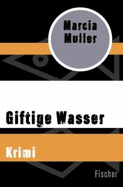 Giftige Wasser (eBook, ePUB) - Muller, Marcia