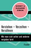 Verstehen - Verzeihen - Versöhnen (eBook, ePUB)
