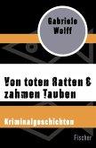 Von toten Ratten & zahmen Tauben (eBook, ePUB)