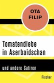 Tomatendiebe in Aserbaidschan (eBook, ePUB)