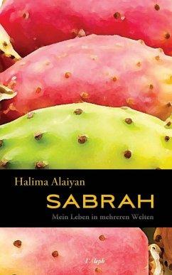 Sabrah - Mein Leben in Mehreren Welten - Alaiyan, Halima