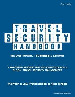Travel Security Handbook - Leidel, Sven