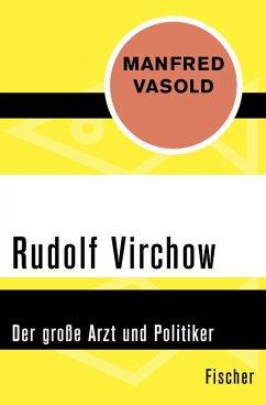 Rudolf Virchow (eBook, ePUB) - Vasold, Manfred